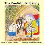 The Foolish Hedgehog